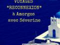 Voyages *RECONNEXION* et inspirant ensemble à Amorgos !